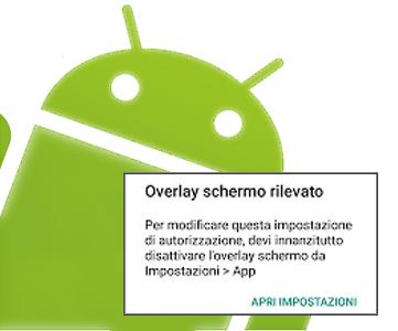 Come Risolvere Il Messaggio Overlay Schermo Rilevato Su Android