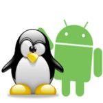 Come installare Linux su Android senza Root e con Root – Guida all'installazione del sistema operativo